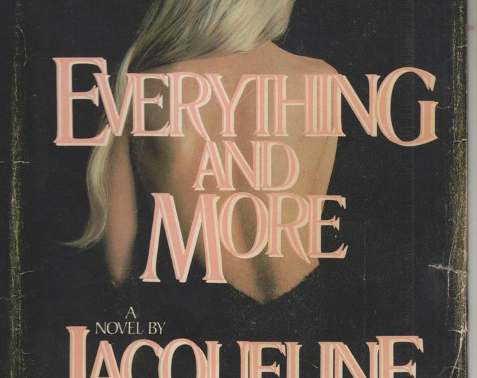 Everything and More by Jacqueline Briskin (Hardcover: Fiction) 1983