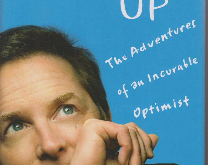 Always Looking Up - The Adventures of an Incurable Optimist by Michael J. Fox (Hardcover: Biography, Celebrities)
