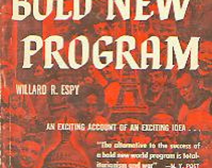 Bold New Program by Willard R Espy