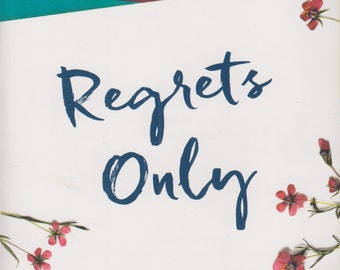 Regrets Only by Erin Duffy   (Softcover: Fiction)  2018