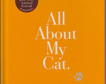 All About My Cat  (Hardcover:  Pets, Cat) 2003