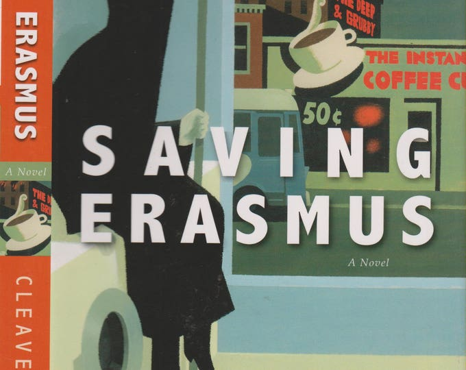 Saving Erasmus by Steven Cleaver  (Hardcover, Fiction) 2007