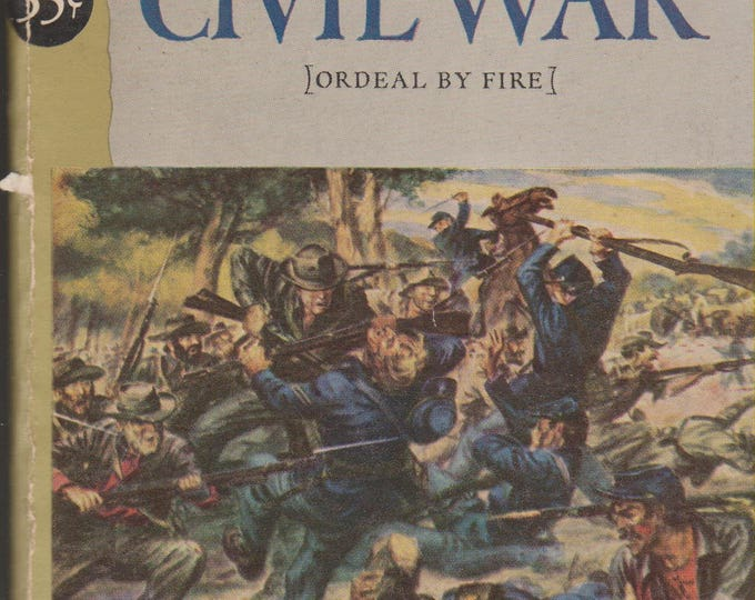 A Short History of the Civil War (Ordeal by Fire) by Fletcher Pratt (nonfiction)