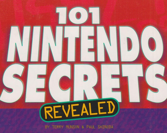 101 Nintendo Secrets Revealed  (Paperback: Children's, Video Games ) 1999
