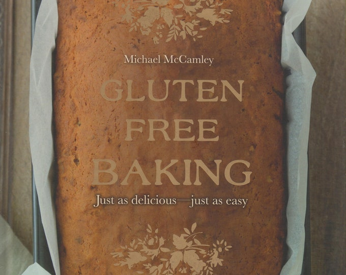 Gluten Free Baking (Hardcover, Cooking, Baking) 2012