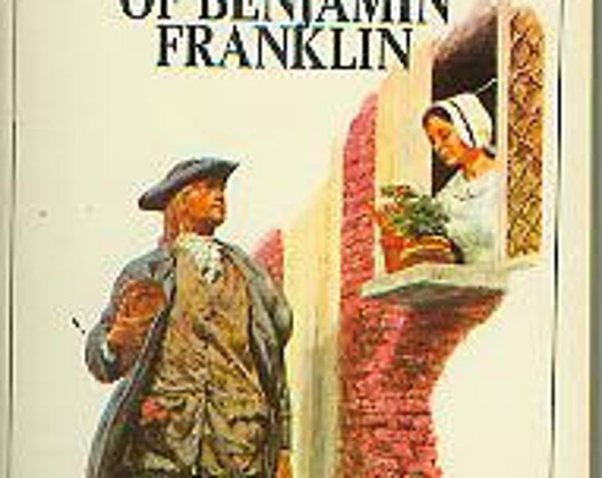 The Autobiography of Benjamin Franklin Complete and Unabridged (nonfiction) 1968