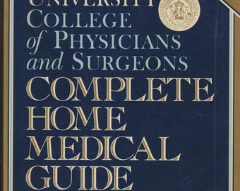 The Columbia University College of Physicians and Surgeons Complete Home Medical Guide   (Softcover, Medical, Health)  1989