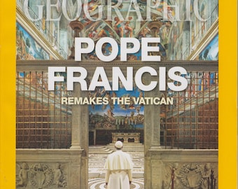 National Geographic August 2015 Pope Francis Remakes the Vatican, New Orleans, Laos , Lake Turkana, Taxidermy (Magazine: General Interest)