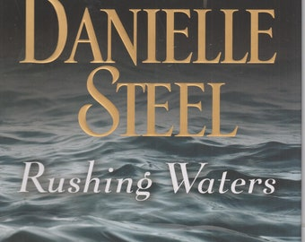 Rushing Waters by Danielle Steel (Hardcover:  Contemporary Fiction) 2016