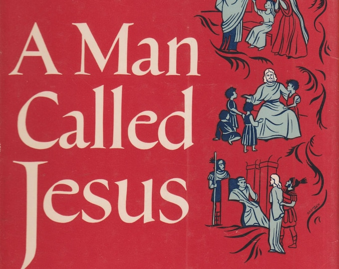A Man Called Jesus by J B Phillips  (Hardcover, Religious, Plays)  1959 First Printing