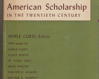 American Scholarship in the Twentieth Century (Hardcover: Essays) 1953