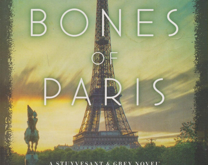 The Bones of Paris (A Stuyvesant & Grey Novel)  by Laurie R. King  (Softcover: Mystery, Suspense) 2014