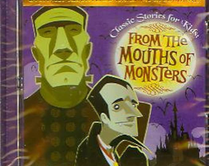From The Mouths of Monsters - Classic Stories for Kids! (CD: Children's, Monsters, Halloween, Educational) 2005