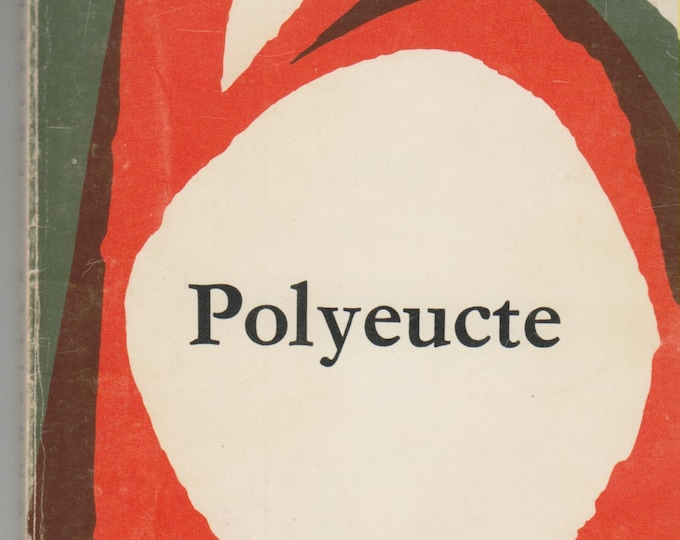 Polyeucte  (Tragédie)   (A Tragedy in French) (Paperback, Theatre,Play)