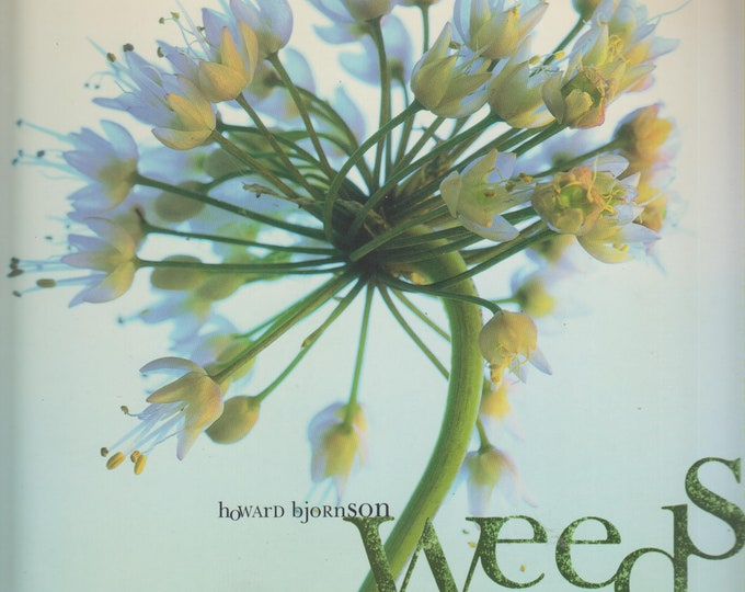 Weeds by Howard Bjornson (Softcover: Photography; Garden, Fine Art) 2000