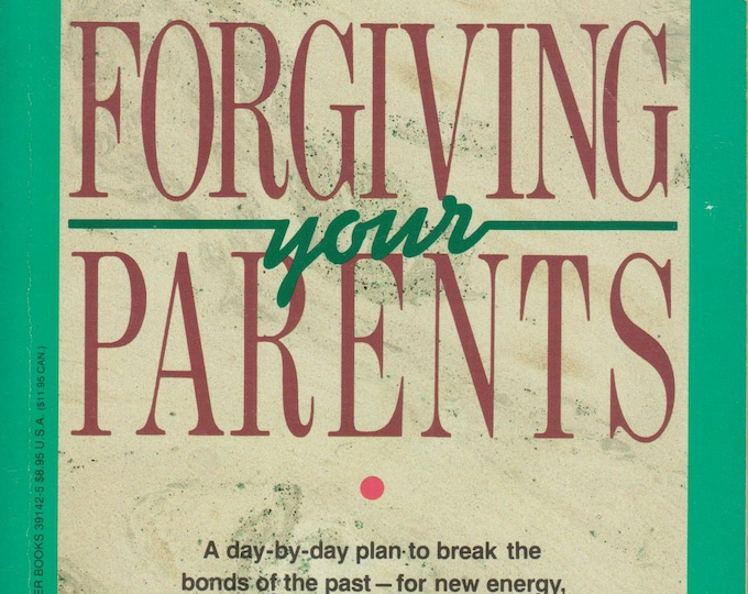 Forgiving Your Parents (Softcover, Self-Help)  1990