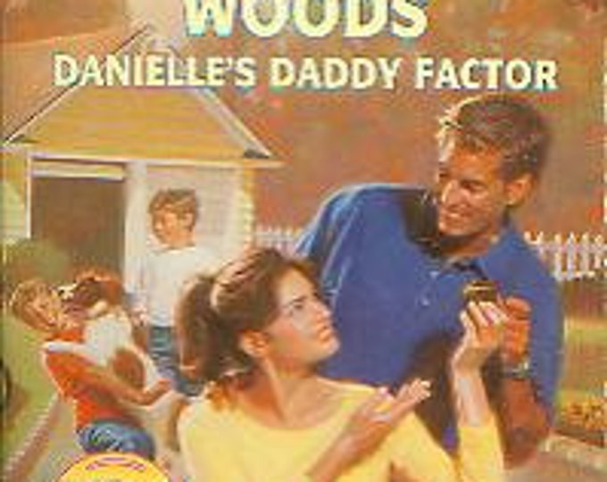 Danielle's Daddy Factor by Sherryl Woods (Paperback, Romance) 1990s