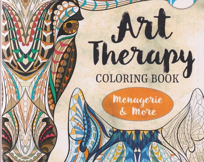 Art Therapy Coloring Book Menagerie & More (Softcover: Coloring Book, Art, Animals) 2015