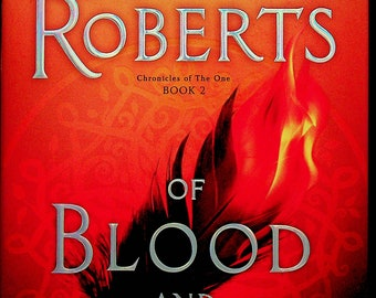 Of Blood and Bone by Nora Roberts  (Chronicles of The One Book 2) (Hardcover: Terror, Magic) 2018