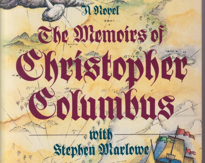 The Memoirs of Christopher Columbus  with Stephen Marlowe  (Trade Paperback: Fictional  Autobiography)  1989