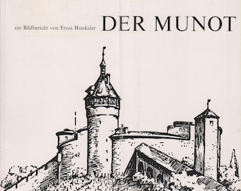 Der Munot (ein Bildbericht von Ernst Hunkeler) (Softcove:, Travel. Switzerland, German Language ) 1972
