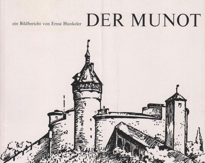 Der Munot (ein Bildbericht von Ernst Hunkeler) (Softcove:, Travel. Switzerland, German Language ) 1972