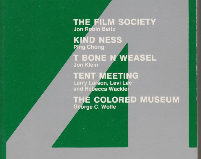 New Plays USA 4 The Film Society; Kind Ness; T Bone N Weasel; Tent Meeting; The Colored Museum