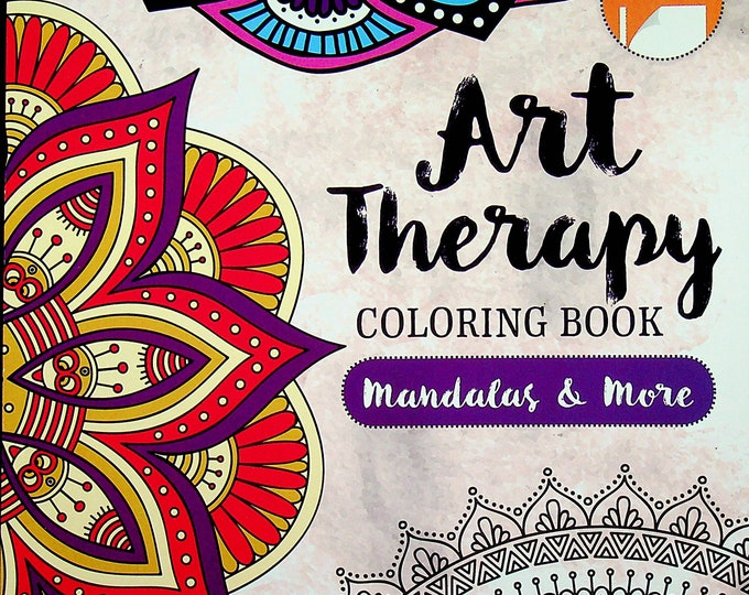 Art Therapy Coloring Book Mandalas & More (Paperback: Adult Coloring Books)