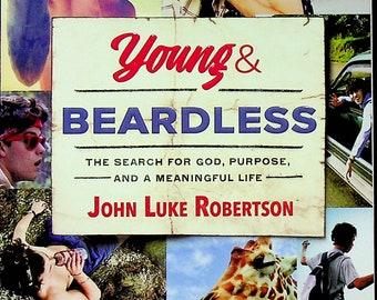 Young and Beardless by John Luke Robertson (Trade Paperback: Juvenile Religious, Christian, Biography)