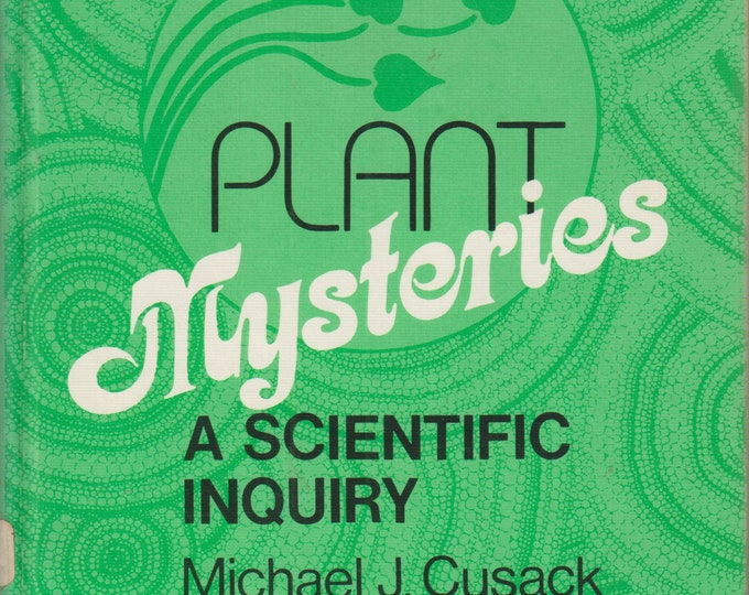 Plant Mysteries - A Scientific Inquiry  (Hardcover, Children's nonfiction,  Plants, Botany) 1978