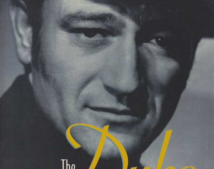 The Duke A Life in Pictures by Rob L Wagner (Softcover: Celebrities, Biography, John Wayne) 2001