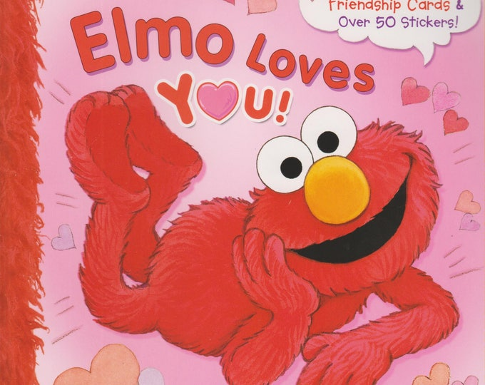 Elmo Loves You! With Friendship Cards and Over 50 Stickers. (Paperback: Children's, Elmo, Valentine's)  2014