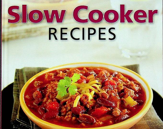 Crock Pot Slow Cooker Recipes  (Hardcover: Cookbook, Recipes)