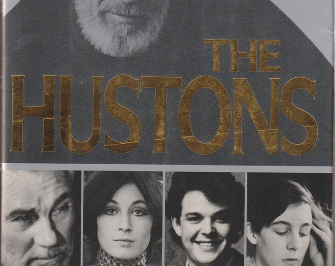 The Hustons by Lawrence Grobel  (From Walter to John to Anjelica) (Hardcover; Biography, Celebrities) 1989