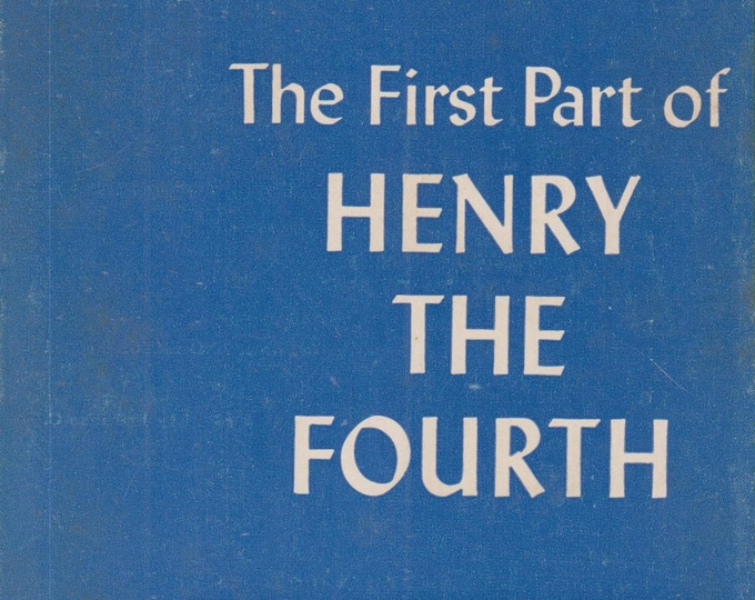 The First Part of Henry The Fourth  Crofts Classics  (Softcover: Theatre, Plays)  (c) 1946