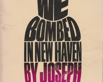 We Bombed in New Haven by Joseph Heller (Paperback: Play, Theatre)