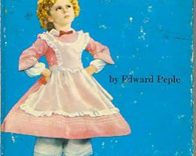The Shirley Temple Edition of The Littlest Rebel by Edward Pepel