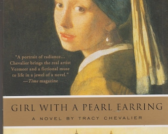 Girl with a Pearl Earring by Tracy Chevalier (Fiction, Softcover) 2000