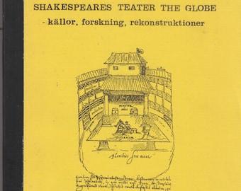 Shakespeares Teater The Globe - Kållor, Forskning, Rekonstruktioner (Teatervetenskapliga Smaskrifter Nr. 5) 1980