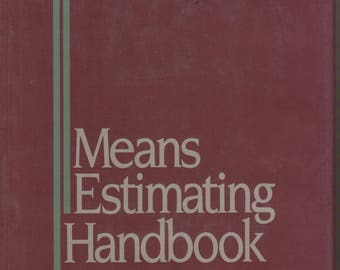 Means Estimating Handbook (hardcover, Construction:Business/Professional)