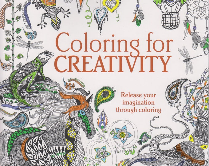 Coloring for Creativity - Release Your Imagination Through Coloring (Softcover: Coloring Book, Art)  2015
