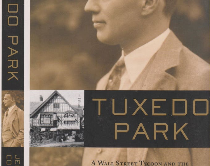 Tuxedo Park By Jennet Conant (Hardcover: Nonfiction, History) 2002