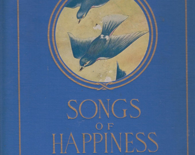 Songs of Happiness (Oversized Hardcover: Music) 1912