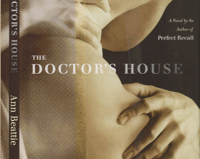 The Doctor's House by Ann Beattie (2002, Hardcover)