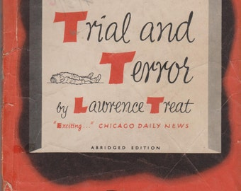 Bestseller Mystery Trial and Terror by Lawrence Treat  (Vintage  Mystery, Pulp Fiction)  1949