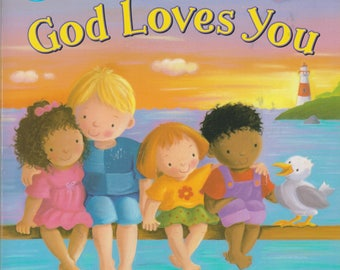 God Loves You (Peek-a-Boo Promises series) (Boardbook: Children's, Religious) 2013