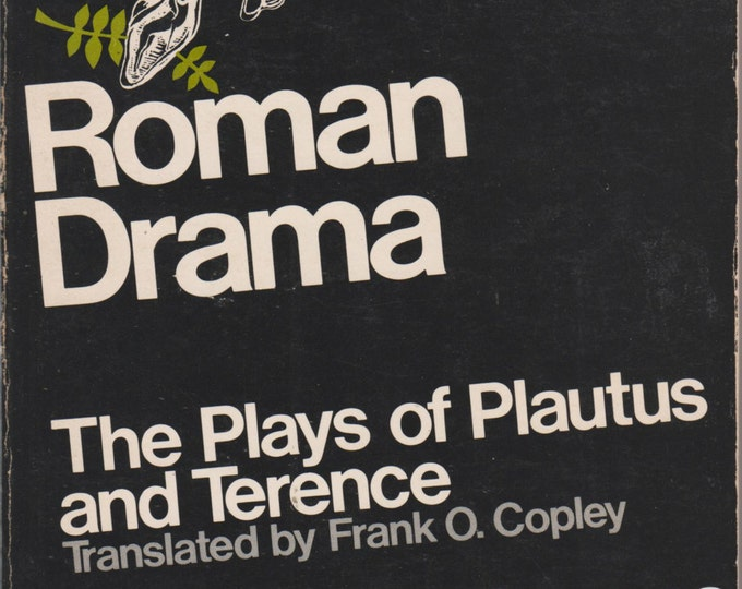 Roman Drama: The Plays of Plautus and Terence; The Plays of Seneca (Softcover, Theatre, Plays)