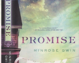 Promise  - A Novel by Minrose Gwin (Hardcover: Fiction) 2018 First Edition