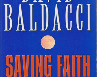 Saving Faith by David Baldacci (Trade Paperback: Action, Mystery)