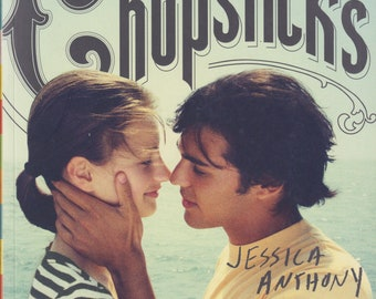 Chopsticks by Jessica Anthony and Rodrigo Corral (Trade Paperback: Teen Novels) 2012